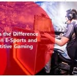 What Is the Difference Between E-Sports and Competitive Gaming?